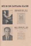 Oče in sin zapisana glasbi : Ivan Kacin (1884-1953), Paul John Sifler (1911-2001)